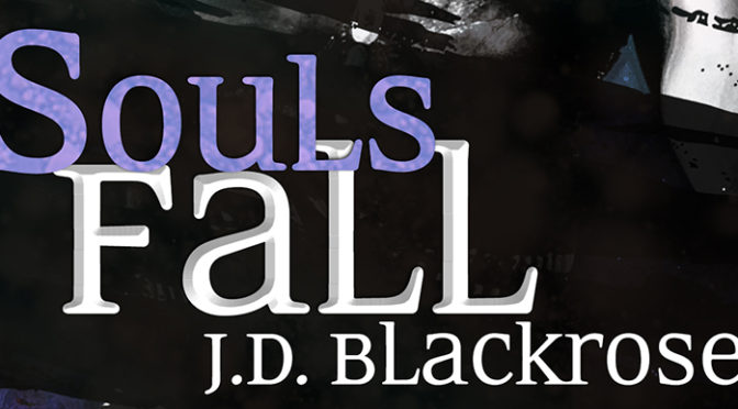 Souls Fall! Out today!